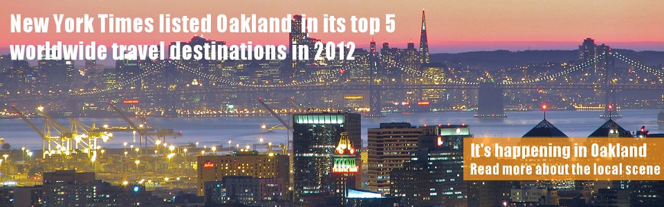 Oakland travel promotion. Photo of Oakland skyline by Joshua Winzeler