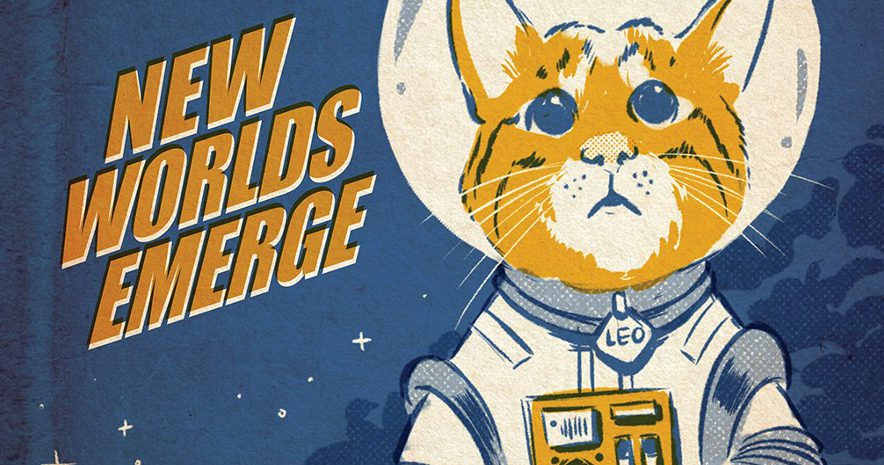 Space-age astronaut cat. Text: New worlds emerge