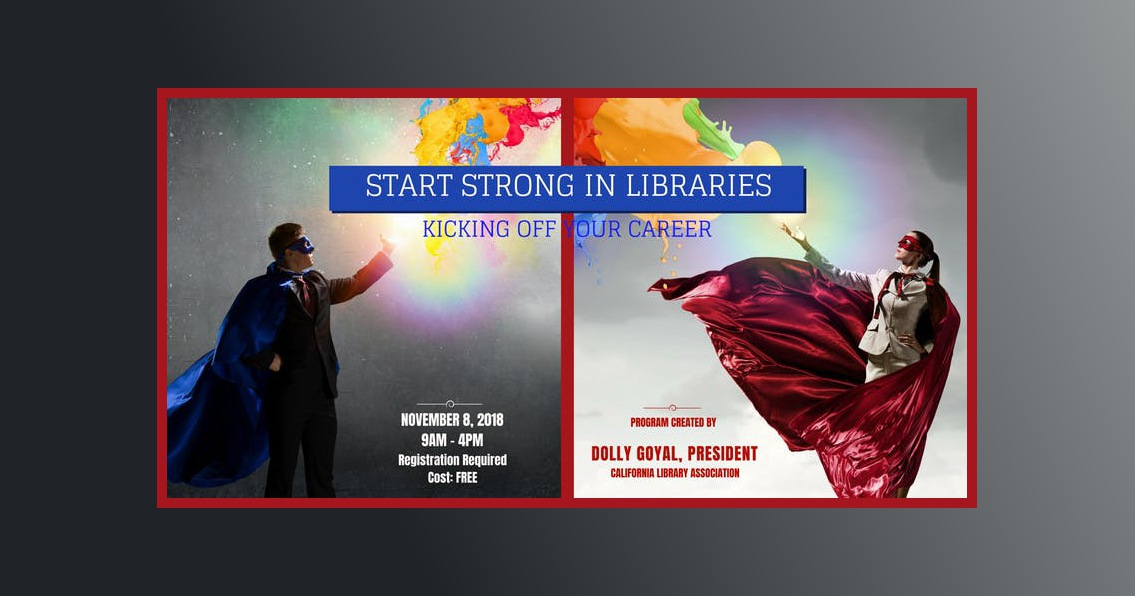 Two business professionals in superhero capes and masks point toward text: Start Strong in Libraries.